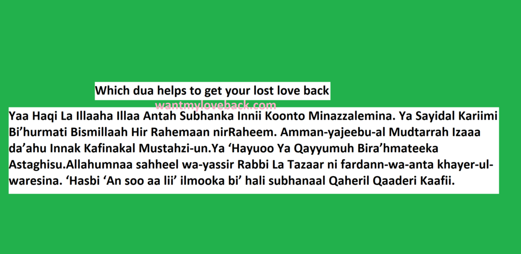 Which dua helps to get your lost love back